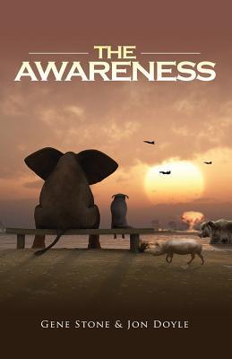The Awareness - Stone, Gene, and Doyle, Jon