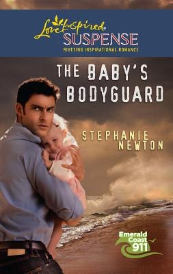 The Baby's Bodyguard - Newton, Stephanie