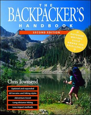 The Backpacker's Handbook, 2nd Edition - Townsend, Chris