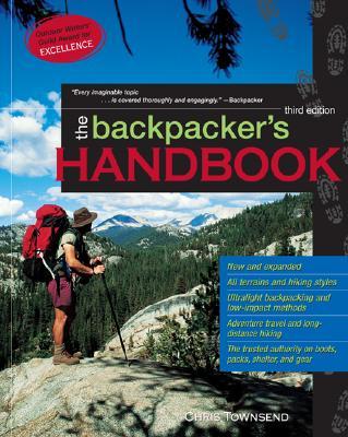 The Backpacker's Handbook - Townsend, Chris, and Townsend Chris