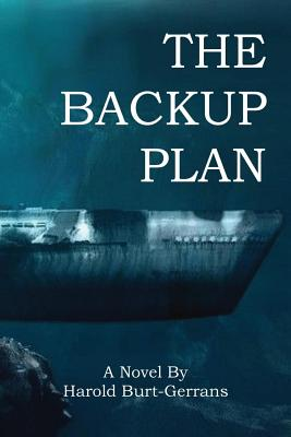 The Backup Plan - Burt-Gerrans, Harold