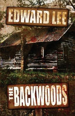 The Backwoods - Lee, Edward
