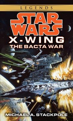 The Bacta War - Stackpole, Michael A