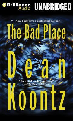 The Bad Place - Koontz, Dean