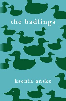 The Badlings - Anske, Ksenia