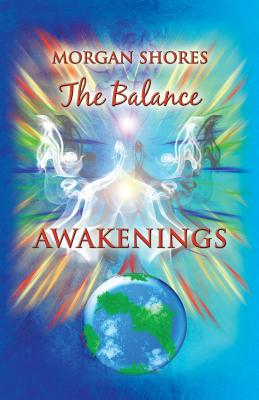 The Balance: Awakenings - Shores, Morgan