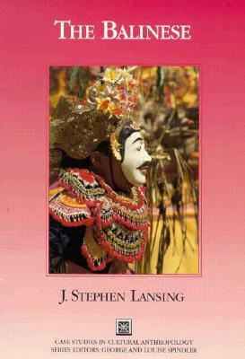 The Balinese - Lansing, John Stephen, and Lansing, Stephen, and Spindler, George D (Editor)
