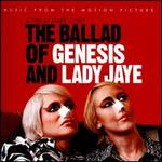 The Ballad of Genesis and Lady Jaye [Music from the Motion Picture]