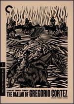 The Ballad of Gregorio Cortez - Robert M. Young