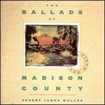 The Ballads of Madison County