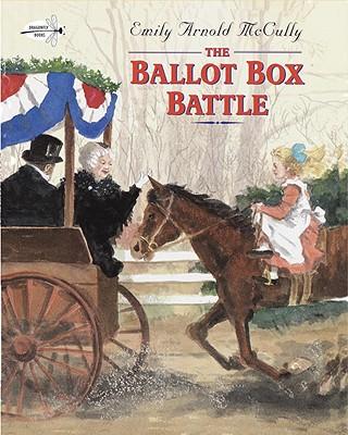 The Ballot Box Battle - McCully, Emily Arnold