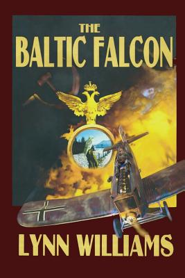 The Baltic Falcon - Williams, Lynn