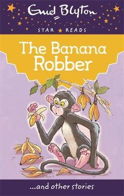 The Banana Robber - Blyton, Enid