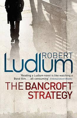 The Bancroft Strategy - Ludlum, Robert