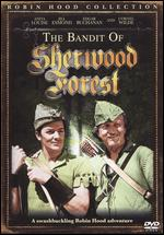 The Bandit of Sherwood Forest - George Sherman; Henry Levin
