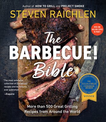 The Barbecue! Bible - Raichlen, Steven