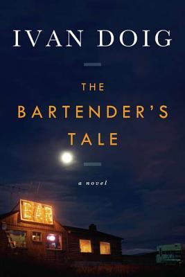 The Bartender's Tale - Doig, Ivan