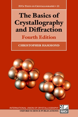 The Basics of Crystallography and Diffraction - Hammond, Christopher