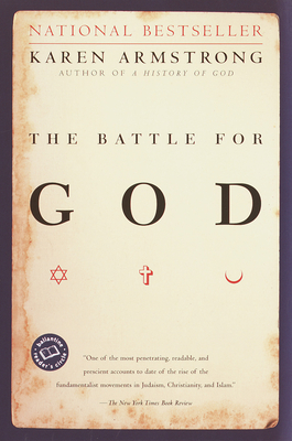 The Battle for God: A History of Fundamentalism - Armstrong, Karen