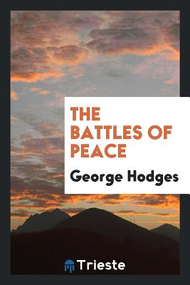 The Battles of Peace - Hodges, George