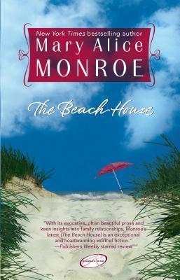 The Beach House - Monroe, Mary Alice