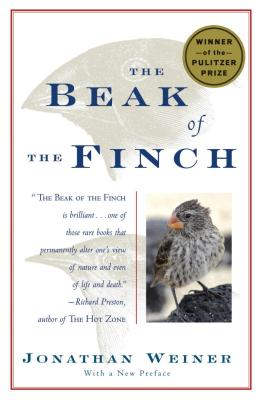 The Beak of the Finch: A Story of Evolution in Our Time - Weiner, Jonathan, Dr.