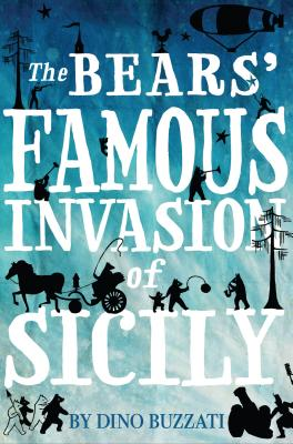 The Bears' Famous Invasion of Sicily - Lobb, Frances (Translated by)