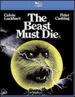 The Beast Must Die [Blu-ray]