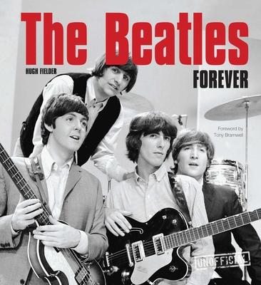 The Beatles Forever - Fielder, Hugh