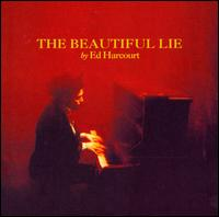 The Beautiful Lie - Ed Harcourt