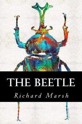 The Beetle - Marsh, Richard, and Owl, Minervas (Editor)