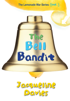 The Bell Bandit - Davies, Jacqueline, Ms.