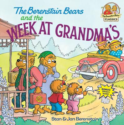 The Berenstain Bears and the Week at Grandma's - Berenstain, Stan, and Berenstain, Jan