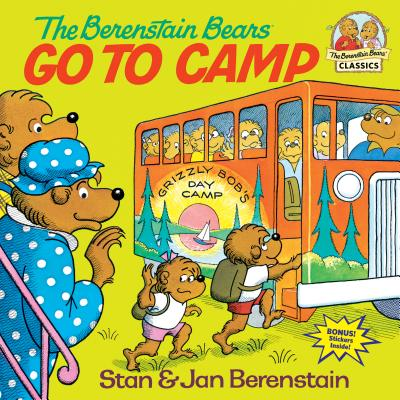 The Berenstain Bears Go to Camp - Berenstain, Stan