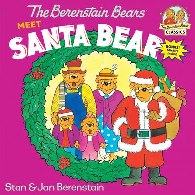 The Berenstain Bears Meet Santa Bear - Berenstain, Stan, and Berenstain, Jan