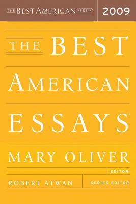 The Best American Essays - Oliver, Mary, and Atwan, Robert (Editor)
