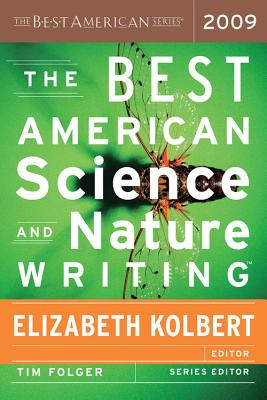The Best American Science and Nature Writing - Kolbert, Elizabeth (Editor)