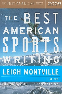 The Best American Sports Writing - Montville, Leigh (Editor), and Stout, Glenn (Editor)