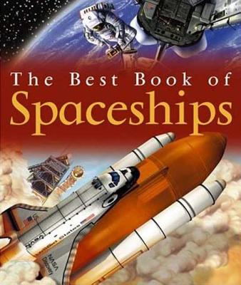 The Best Book of Spaceships - Graham, Ian
