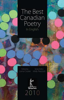 The Best Canadian Poetry in English - Crozier, Lorna (Editor)