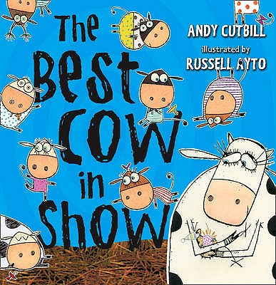 The Best Cow in Show - Cutbill, Andy, and Degas, Rupert (Read by)