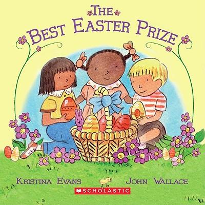 The Best Easter Prize - Evans, Kristina