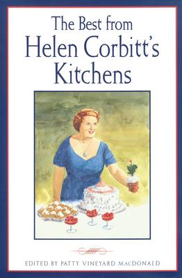 The Best from Helen Corbitt's Kitchens - MacDonald, Patty Vineyard (Editor)