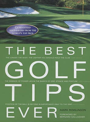The Best Golf Tips Ever - Wright, Nick