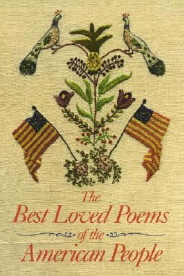 The Best Loved Poems of the American People - Felleman, Hazel