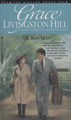 The Best Man - Hill, Grace Livingston