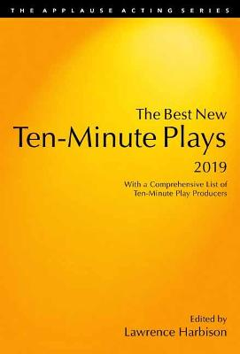 The Best New Ten-Minute Plays, 2019 - Harbison, Lawrence (Editor)