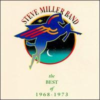 The Best of 1968-1973 - The Steve Miller Band