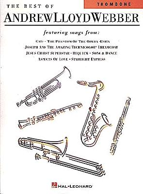 The Best of Andrew Lloyd Webber: For Trombone - Andrew, Lloyd Webber