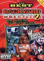 The Best of Backyard Wrestling, Vol. 2: More Hardcore Than Ever Before! -